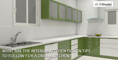 What Are The Interior Kitchen Design Tips to Follow For A Dream Kitchen?